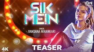 Sik Mein Official Teaser | Vandana Nirankari | Ram Panjwani | Jayesh Sharma | Sindhi Songs