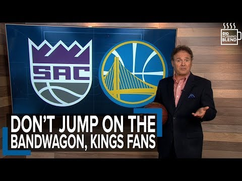 Kings fans, stop jumping on the Warriors bandwagon