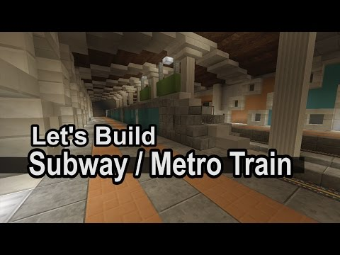 Let's Build a Subway/MetroTrain in Minecraft