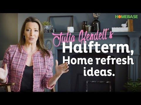 Julia Kendell's half-term, home refresh ideas