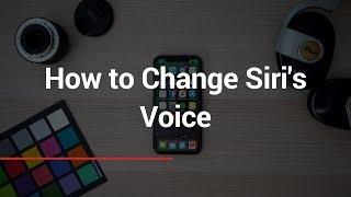 How to Change Siri