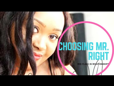 CHOOSING the RIGHT MAN for MARRIAGE