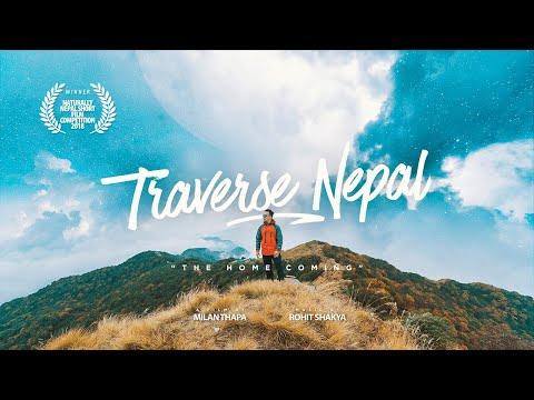 Traverse Nepal : The Home Coming - Milan Thapa