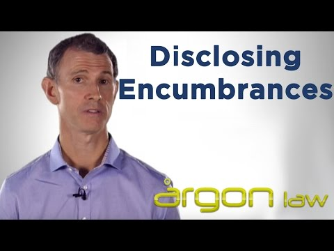 Disclosing Encumbrances Affecting Property | Legal Advice from a Sunshine Coast Lawyer | Argon Law