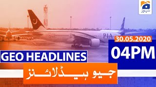 Geo Headlines 04 PM | 30th May 2020