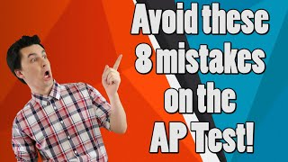 Don't Make These Mistakes On The AP Test This Year!