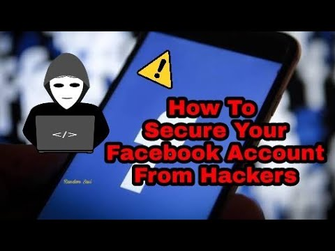 How to secure your facebook account/Prevent it from being hacked