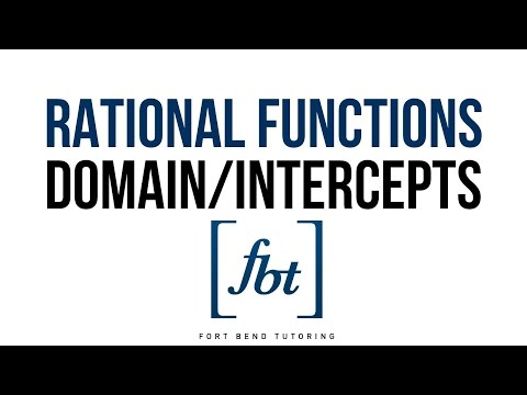Rational Functions: Finding the Domain and Graphing the Intercepts [fbt]