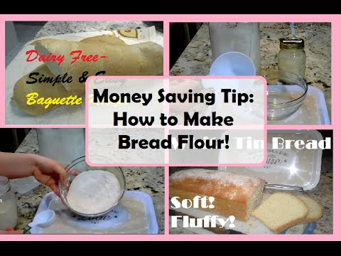 How to make your own Bread Flour