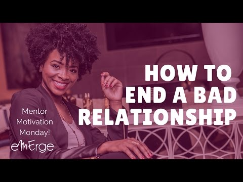 HOW TO END A BAD RELATIONSHIP | Rachel L. Proctor