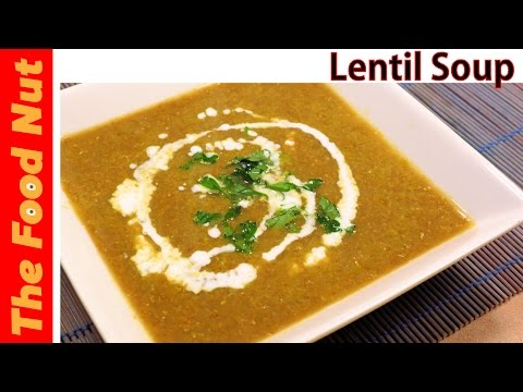 Vegan Green Lentil Soup Recipe - How To Make Easy, Healthy, Homemade Vegetable Soup | The Food Nut