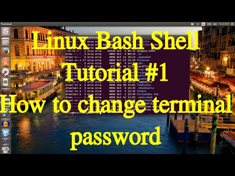 Linux Bash Shell Tutorial  #1 How to change User password in terminal and Ubuntu GUI