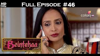 Beintehaa - Full Episode 46 - With English Subtitles