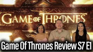 Game Of Thrones Review - Season 7 Episode 1: Dragonstone