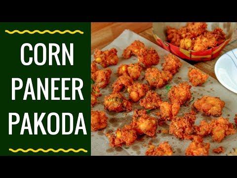 Makai Paneer Pakoda | Corn Paneer Pakoda | Paneer Snacks Recipe | मकई पनीर पकोड़े