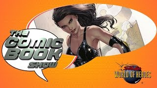 Download The Comic Book Show: X-23 Reacts to Wolverine's Death, and More! Video