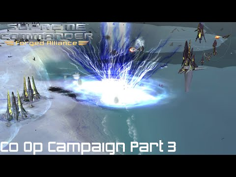 Supreme Commander FAF Forged Alliance Co Op Campaign Part 3