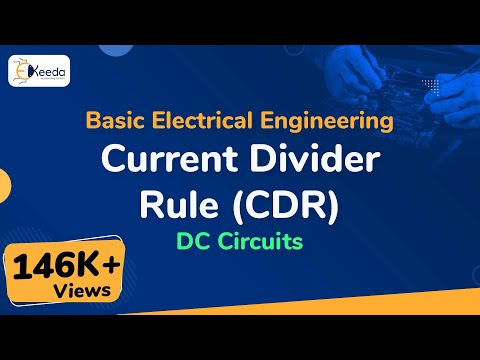 Current Divider Rule (CDR) - DC Circuits - Basic Electrical Engineering - First Year