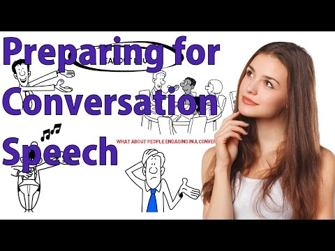 How To Prepare for a Conversation or Speech