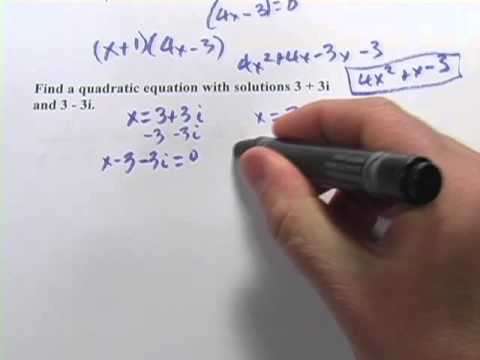 Writing a Quadratic Equation When Given the Solutions
