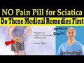 NO Pain Pill for Sciatica / Do These Proven Medical Remedies First - Dr. Alan Mandell, DC