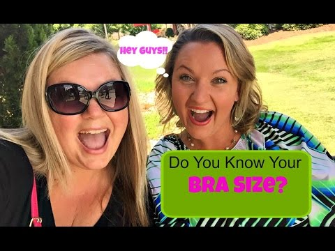 DO YOU KNOW YOUR BRA SIZE?