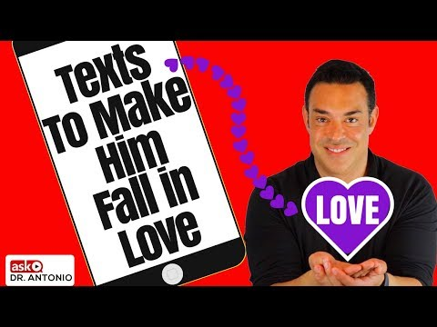 Texts That Make a Man Fall in Love with You - Make Him Want You More