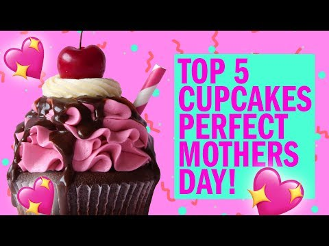 TOP 5 cupcakes PERFECT for MOTHERS DAY! - The Scran Line