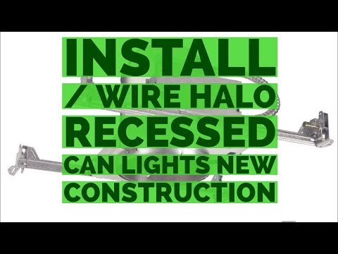 Install - Wire Halo Recessed Can Light DIY New Construction