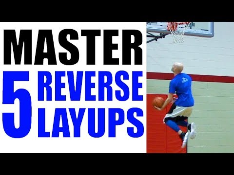 How To REVERSE LAYUP 5 Ways: Beginner to Advanced! Best Basketball Scoring Moves