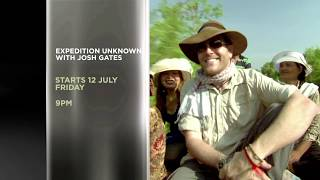 The Extreme Explorer Seeks Lost Treasures   Expedition Unknown with Josh Gates   Fri 12 July, 9PM