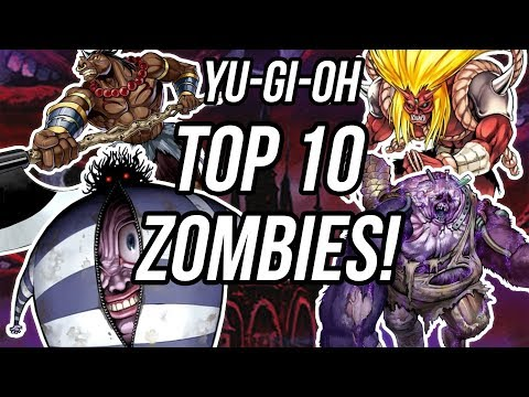Yu-Gi-Oh! TOP 10 Best Zombie Monsters of All Time!