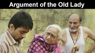 Fox Star Quickies - Miss Tanakpur Haazir Ho - Argument of the Old Lady