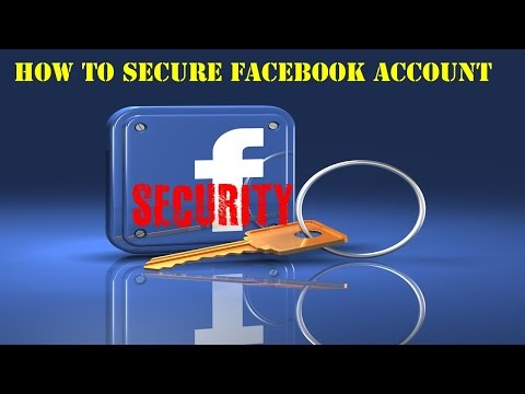HOW TO KEEP SECURE YOUR FACEBOOK ACCOUNT