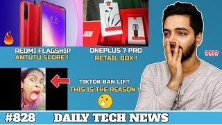 Redmi Flagship Antutu,Pixel 3a & 3aXL India Launch,Oneplus 7 Pro Box,Kirin 985 5G,Tiktok India#828