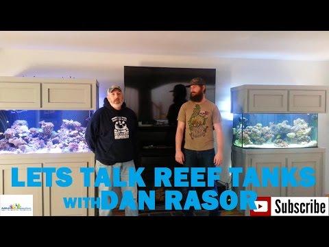 System Walk Through on Dan Rasor's Saltwater Reef Tanks!!!! (Lets Talk Tanks)