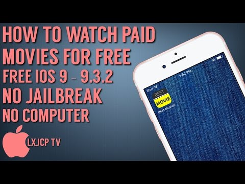 How To Watch Paid Movies For Free(iOS 9 - 9.3.2)(NO Jailbreak/Computer) iPhone, iPad, iPod Touch