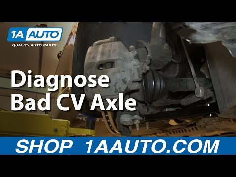 How to Diagnose or Check to See if I Need to Replace My Axle CV Joints