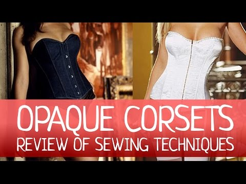 CORSET - Review of sewing techniques. How to make a corset?