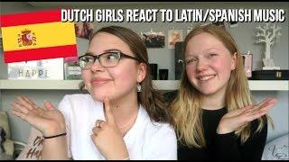 DUTCH GIRLS REACT TO LATIN POP MUSIC