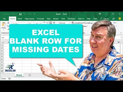 Blank Row for Missing Dates- 1103 -Learn Excel from MrExcel