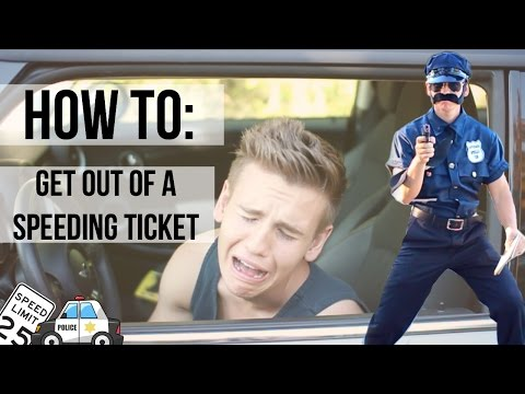 How To: Get Out of A Speeding Ticket