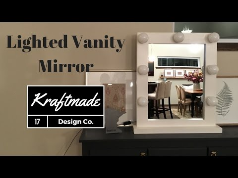 DIY Lighted Vanity Mirror - Kraftmade