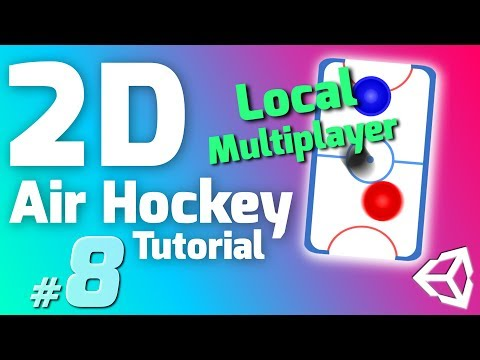 #8 Make an Air Hockey Game in Unity - LOCAL MULTIPLAYER - Tutorial for Beginners