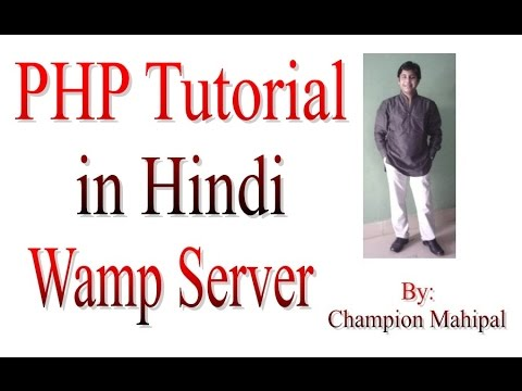 Learn PHP Tutorial in Hindi 2 Why we need Wamp Server and its Installation