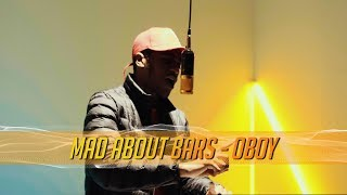 Oboy - Mad About Bars w/ Kenny Allstar [S3.E25] | @MixtapeMadness