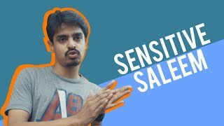 Sensitive Saleem | Bekaar Films | Comedy Skit