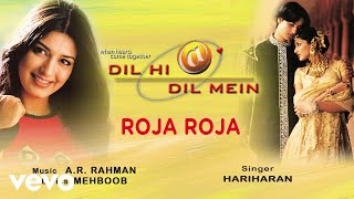 Roja Roja  Official Audio Song  Dil Hi Dil Mein  Ar Rahman