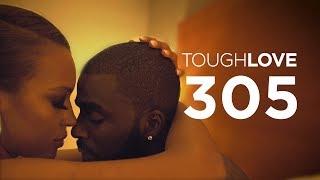 Tough Love   Season 3, Episode 5