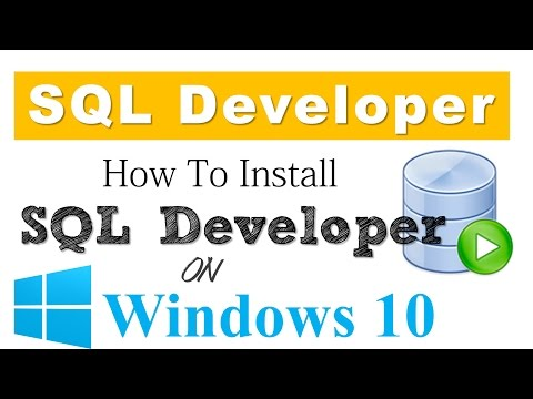 Oracle Database Tutorial 2.0: How To Install SQL Developer on Windows 10 x64 bit